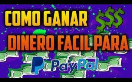 Gana dinero PARA PAYPAL FÁCIL Y RÁPIDO 2018 VALIDO PARA DOTO EL MUNDO