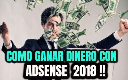 Ganancias con youtube 2018 - como ganar DINERO Con Google Adsense !!