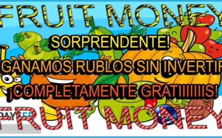 INCREIBLE | GANAR DINERO SIN INVERTIR CON FRUIT MONEY + ESTRATEGIAA PARA MULTIPLICAR GANANANCIAS