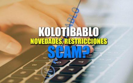 Kolotibablo, SCAM!! Novedades & Restricciones - Derrota la Crisis en Venezuela