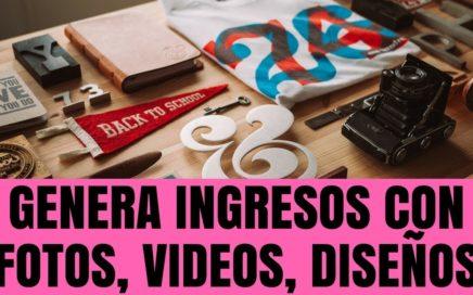 La Mejor Página para Ganar Dinero con Fotos, Videos y Diseños - Negocio Rentable en Internet