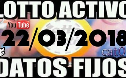 LOTTO ACTIVO DATOS FIJOS PARA GANAR  22/03/2018 cat06