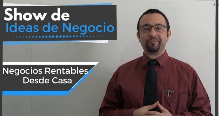 Negocios Rentables Desde Casa    Show De Ideas De Negocio