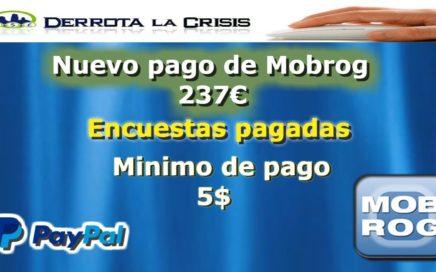 Nuevo pago de Mobrog 237€ PAYPAL |Encuestas pagadas Gratis!!!