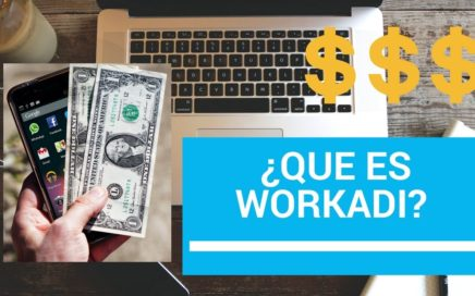 WORKADI: EL mejor negocio del 2018. Edúcate y gana dinero desde tu casa