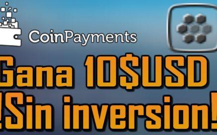 coinpayments| Como Ganar 10$ sin invertir!| Gana 10$ gratis!!! LINK EN LA DESCRIPCIÓN!