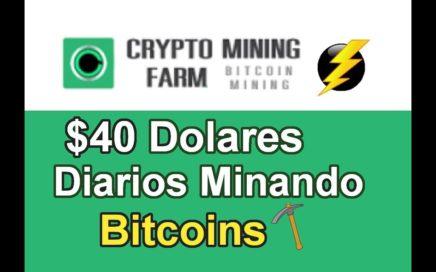 Como Ganar 40 Dolares Diarios Minando Bitcoins - CryptoMining Farm