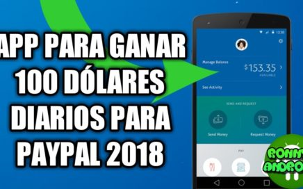 COMO GANAR DINERO PARA PAYPAL RAPIDO 2018  APP (actualizado)//abril 2018