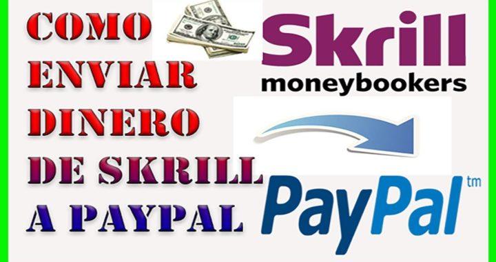 Como Transferir Dinero De Skrill a Paypal - 2018 Muy Facil y Seguro