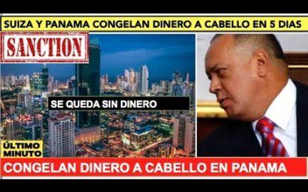 Diosdado llora por dinero congelado en Panamá y Suiza