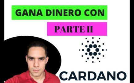 GANA DINERO CON CARDANO PARTE ii - CRIPTOMONEDA 2018
