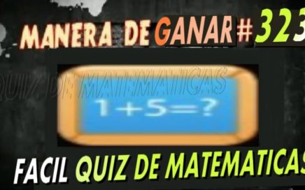 Manera de ganar dinero en Internet #323 - Fácil Quiz de Matemáticas