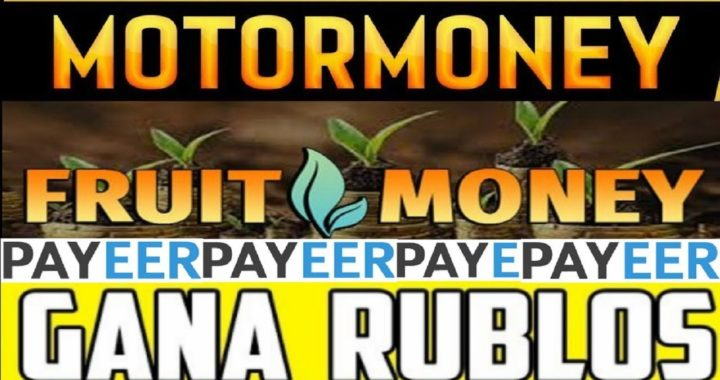 MotorMoney y FruitMoney  Inversión de 1500 Rublos / Mejores paginas para ganar Rublos 2018