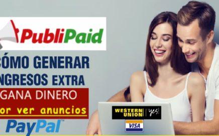 PUBLIPAID / Gana $2,00 Dólares al Dia Viendo Anúncios| Paypal