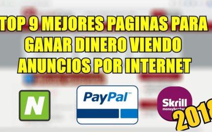 TOP 9 Mejores Paginas Para Ganar Dinero Viendo Anuncios Por Internet Para Paypal 2018 (UPHOLD y Mas)