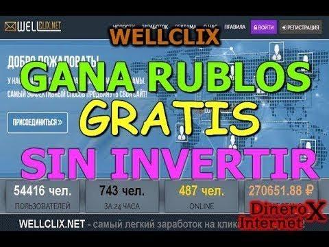 !!!WELLCLIX PAGINA PARA GANAR RUBLOS VIENDO PUBLICIDAD + COMPROBANTE DE PAGO DE 40 RUBLOS 2018!!!