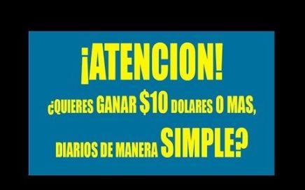 Como Ganar Dinero Por Internet Gratis 10 Dolares Diarios!