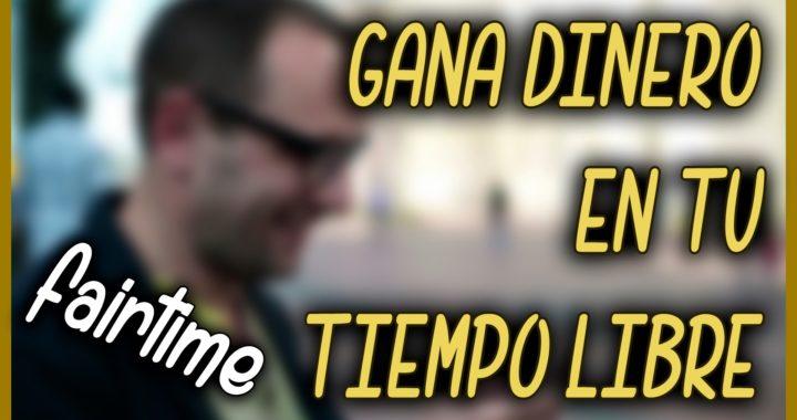 APP PARA GANAR DINERO EN TU TIEMPO LIBRE   FAIRTIME