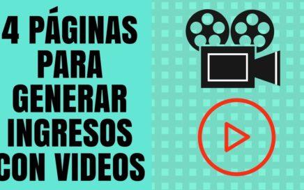 Como Ganar Dinero con VIDEOS - 4 Páginas para Generar Ingresos con Videos
