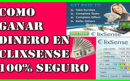 Como Ganar Dinero en Clixsense 100% Seguro 2018 - Ganar Dinero por Internet