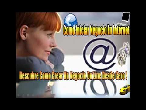 Como Ganar Dinero En Internet - Curso Creando Negocios Online