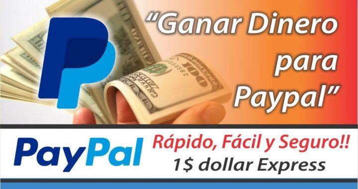 Como Ganar Dinero para Paypal - Fácil y Rápido | 1Dollar Express (1$ a 8$ diario)