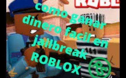 Como ganar dinero rapido en jailbreak - ROBLOX
