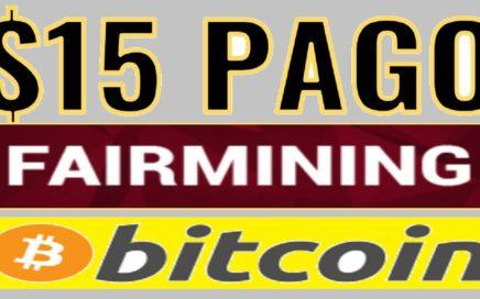 FAIRMINING $15 Dolares pruebas de Pago - Gana 100 GH/S GRATIS