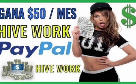 HIVE WORK - Gana $50,00 Dólares Mensuales - Gana $2,50 de Bonus / Prueba de Pago