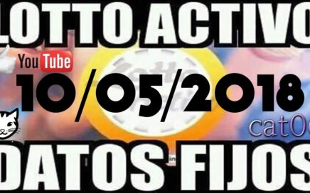 LOTTO ACTIVO DATOS FIJOS PARA GANAR  10/05/2018 cat06