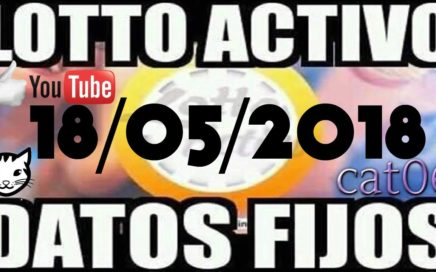 LOTTO ACTIVO DATOS FIJOS PARA GANAR  18/05/2018 cat06