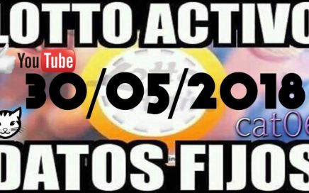 LOTTO ACTIVO DATOS FIJOS PARA GANAR  30/05/2018 cat06