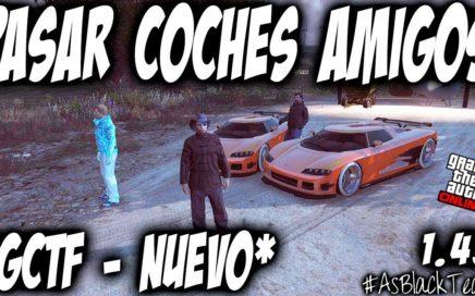 *NUEVO* - DAR COCHES AMIGOS - GTA 5 - GIVE CARS TO FRIENDS (GCTF) - COCHES GRATIS - (PS4 - XBOX One)