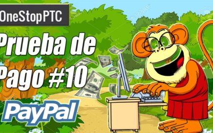 OneStopPTC Comprobante de Pago #10 | Ganar Dinero Fácil y Rápido a Paypal