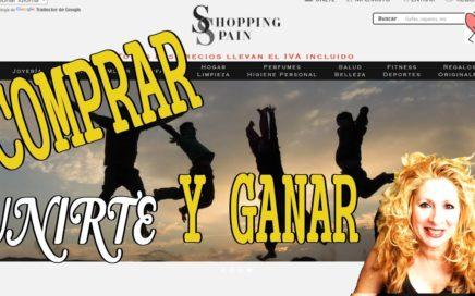 SHOPPING SPAIN compra online y gana dinero uniéndote CREA TU PROPIA TIENDA