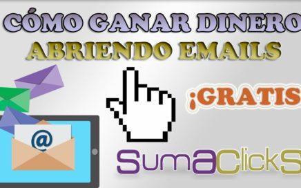 SumaClicks: Gana dinero GRATIS abriendo emails | Pago de 68 euros