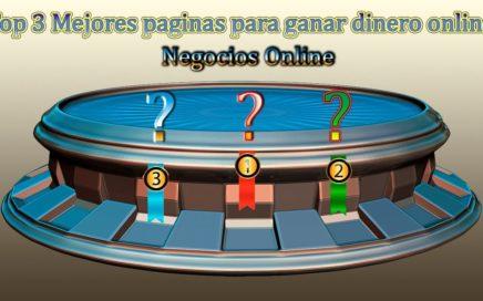 Top 3 paginas para ganar dinero online