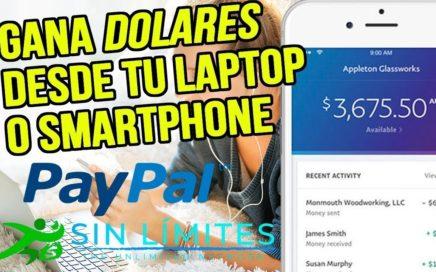 599 Dolares Ilimitados  Sistema Sin Limites 2018  PRUEBA DE PAGO  Como Ganar Dinero en PayPalyoutube