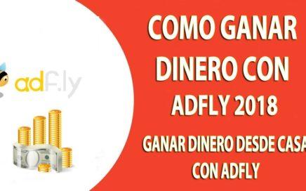 adfly 2018/ como ganar dinero por internet con adfly 2018 en tus ratos libres