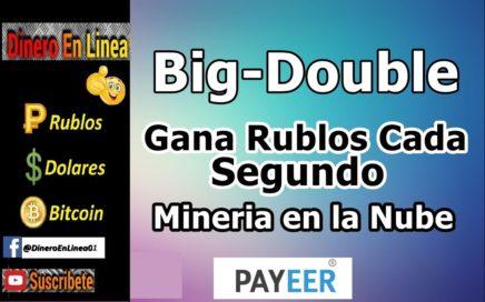BigDouble || Mineria de Rublos En La Nube - Dobla tus Rublos || Prueba de Pago