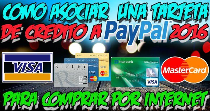 COMO ASOCIAR UNA TARJETA DE CREDITO/DEBITO A PAYPAL 2017 | Para comprar por Internet