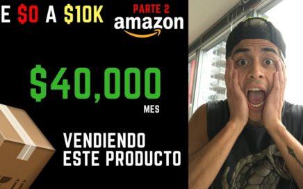 Como Encontrar Productos para Vender en Amazon  | Como Vender en Amazon {Parte #2: de $0 a $10k}