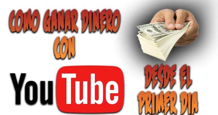 Como ganar dinero con youtube desde el primer día