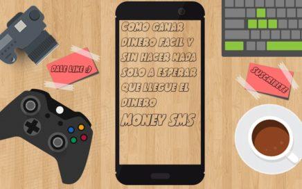 Como ganar dinero facil y sin hacer nada/MONEY SMS