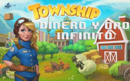 Dinero y Oro Infinito Township - Facil y Rapido