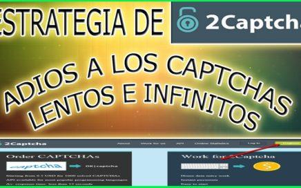 ESTRATEGIA DE 2 CAPTCHA  ADIOS A LOS CAPTCHAS LENTOS E INFINITOS GANA DOLARES 2018