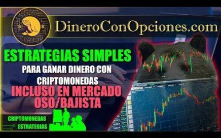Estrategias Simples Para Ganar Dinero Con Criptomonedas Incluso En Mercado OSO/Bajista [2018]