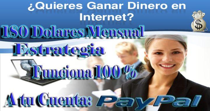 Gana Dinero Por Internet 180 Dolares Mensual [PayPal] Funciona 100% 2015