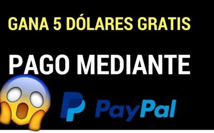 ¡IMPRESIONANTE! GANA 5$ DOLARES GRATIS - COMO GANAR DINERO PARA PAYPAL