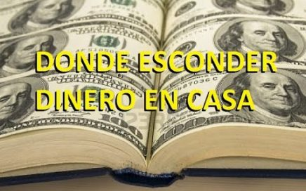 LOS 5 MEJORES SITIOS PARA ESCONDER DINERO EN CASA